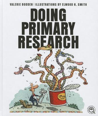Doing Primary Research By Bodden, Valerie